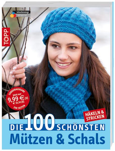 Die 100 schönsten Mützen & Schals - Coverbild