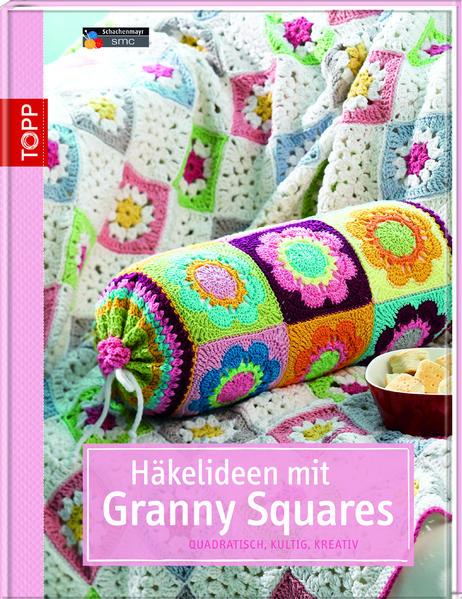 Häkelideen mit Granny Squares - Coverbild