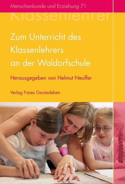 Zum Unterricht des Klassenlehrers an der Waldorfschule - Coverbild