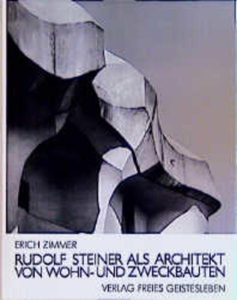 Rudolf Steiner als Architekt von Wohn- und Zweckbauten - Coverbild