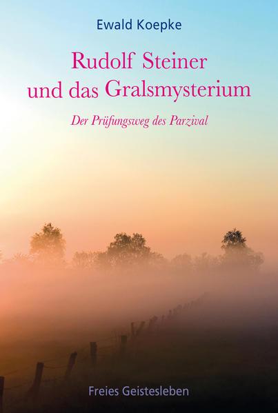 Rudolf Steiner und das Gralsmysterium - Coverbild