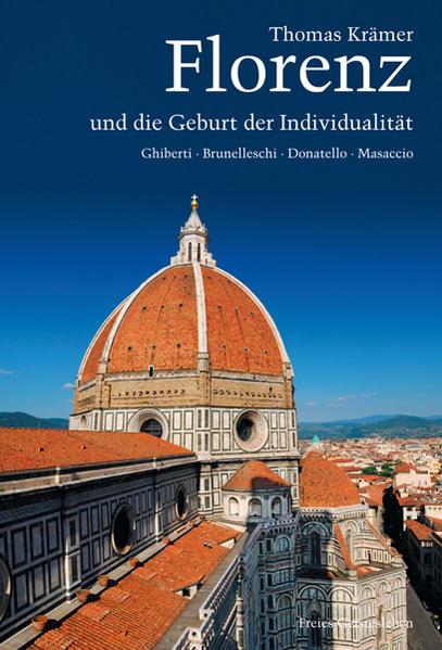Florenz und die Geburt der Individualität PDF Download