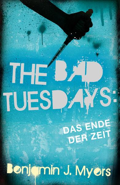 Download PDF Kostenlos The Bad Tuesdays: Das Ende der Zeit