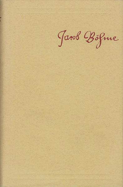 Jacob Böhme: Sämtliche Schriften / Band 6: De signatura rerum, oder Von der Geburt und Bezeichnung aller Wesen (1622) u.a. - Coverbild