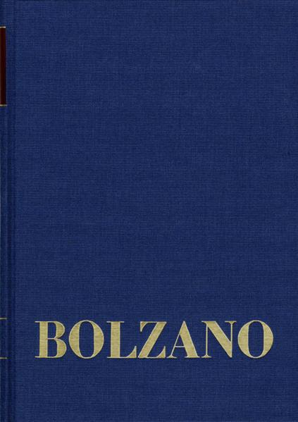 Bernard Bolzano Gesamtausgabe / Reihe II: Nachlaß. B. Wissenschaftliche Tagebücher. Band 2,1: Miscellanea Mathematica 1 - Coverbild
