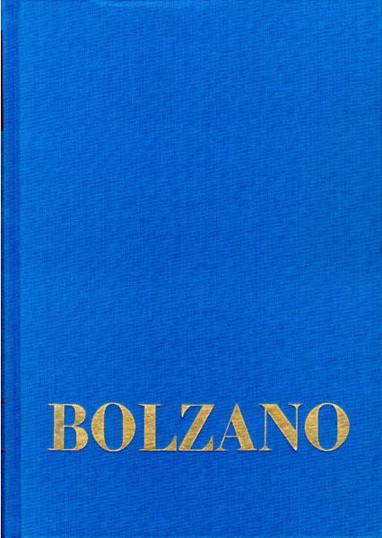 Bernard Bolzano Gesamtausgabe / Reihe I: Schriften. Band 7,1: Lehrbuch der Religionswissenschaft. Zweiter Teil. §§ 1-54 - Coverbild