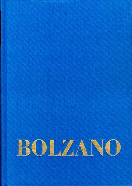 Bernard Bolzano Gesamtausgabe / Reihe I: Schriften. Band 8,1: Lehrbuch der Religionswissenschaft. Dritter Teil. §§ 1-109 - Coverbild