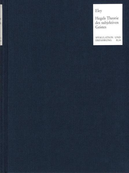 Hegels Theorie des subjektiven Geistes in der ›Enzyklopädie der philosophischen Wissenschaften im Grundrisse‹ - Coverbild