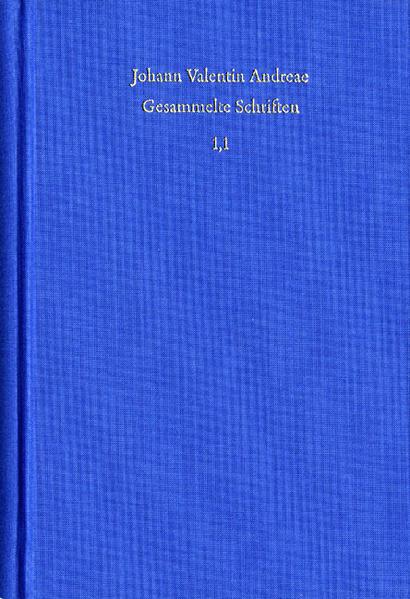 Johann Valentin Andreae: Gesammelte Schriften / Band 1, Teil 1: Autobiographie. Bücher 1 bis 5 - Coverbild