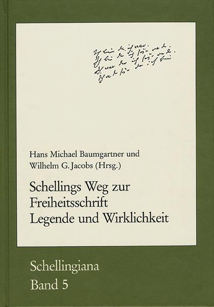 Schellings Weg zur Freiheitsschrift. Legende und Wirklichkeit - Coverbild