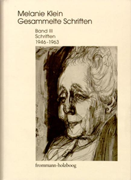 Melanie Klein: Gesammelte Schriften / Band III: Schriften 1946–1963 - Coverbild