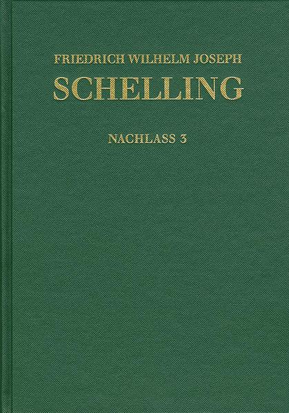 Friedrich Wilhelm Joseph Schelling: Historisch-kritische Ausgabe / Reihe II: Nachlaß. Band 3. Frühe theologische Arbeiten 1790–1791 - Coverbild