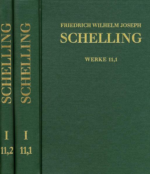 Friedrich Wilhelm Joseph Schelling: Historisch-kritische Ausgabe / Reihe I: Werke. Band 11,1-2: Schriften 1802, Teil 1 - Coverbild