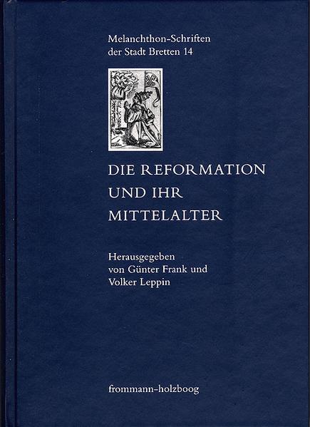 Die Reformation und ihr Mittelalter - Coverbild