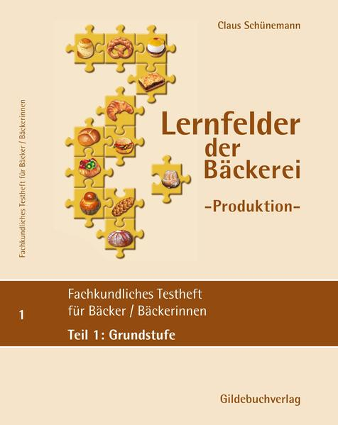 Fachkundliches Testheft ( Fachstufe 1) für Bäckerinnen/Bäcker - Coverbild