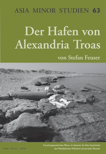 Der Hafen von Alexandria Troas - Coverbild