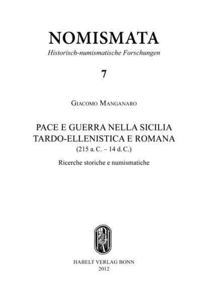 Pace e Guerra nella Sicilia Tardo-Ellenistica e Romana (215 a.C. - 14 d.C.) - Coverbild
