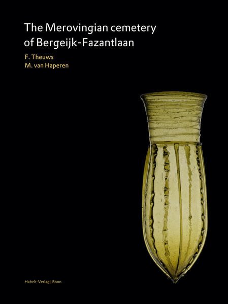 The Merovingian cemetery of Bergeijk-Fazantlaan - Coverbild