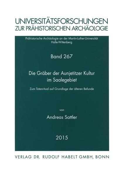 Die Gräber der Aunjetitzer Kultur im Saalegebiet - Coverbild