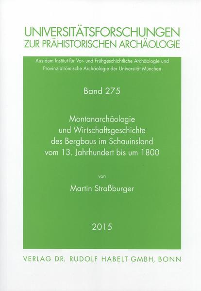 Montanarchäologie und Wirtschaftsgeschichte des Bergbaus im Schauinsland vom 13. Jahrhundert bis um 1800 - Coverbild