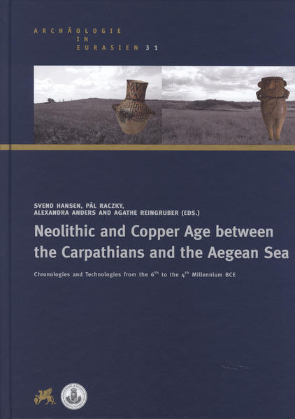 Neolithic and Copper Age between the Carpathians and the Aegean Sea - Coverbild