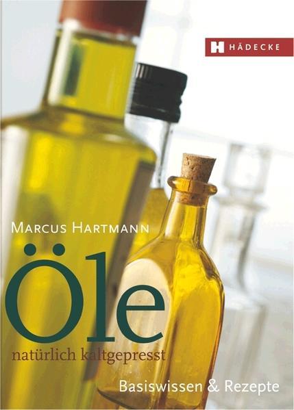 Öle – natürlich kaltgepresst - Coverbild