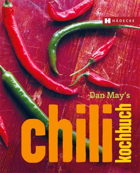 Dan May's Chili Kochbuch - Coverbild