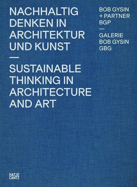 Bob Gysin + Partner BGP Architekten - Coverbild