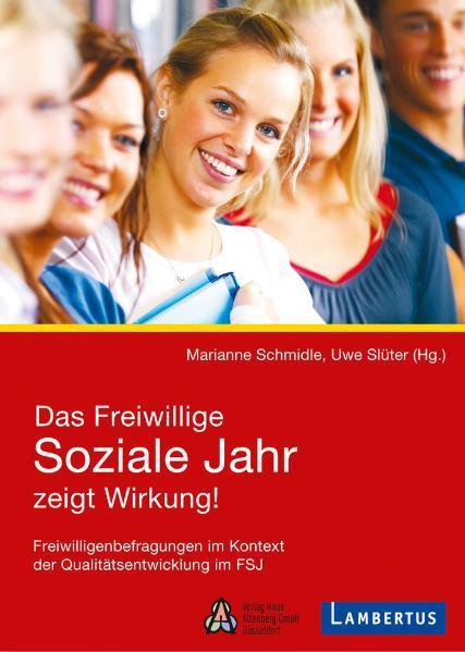Das Freiwillige Soziale Jahr zeigt Wirkung! - Coverbild