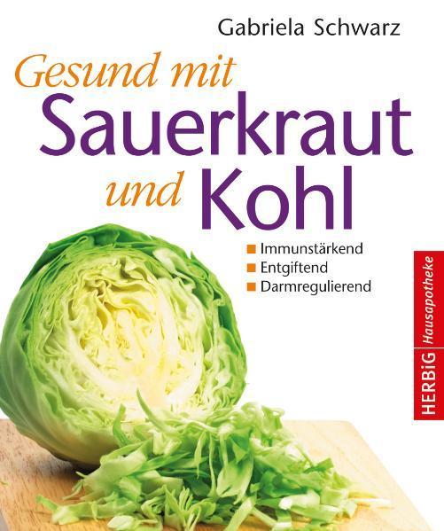 Gesund mit Sauerkraut und Kohl - Coverbild