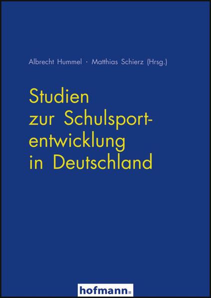 Studien zur Schulsportentwicklung in Deutschland - Coverbild