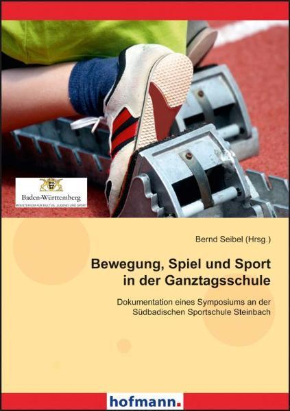 Bewegung, Spiel und Sport in der Ganztagsschule - Coverbild