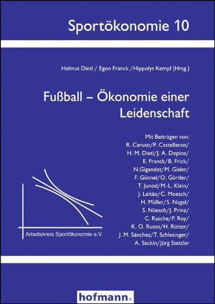 Fußball - Ökonomie einer Leidenschaft - Coverbild