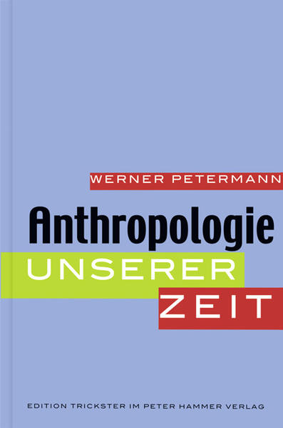 Anthropologie unserer Zeit - Coverbild