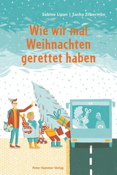 Wie wir mal Weihnachten gerettet haben - Coverbild