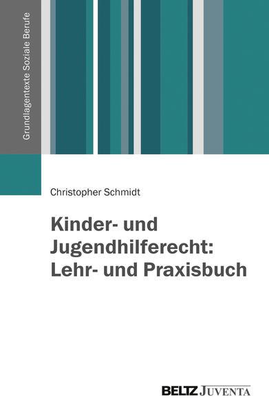 Kinder- und Jugendhilferecht: Lehr- und Praxisbuch - Coverbild