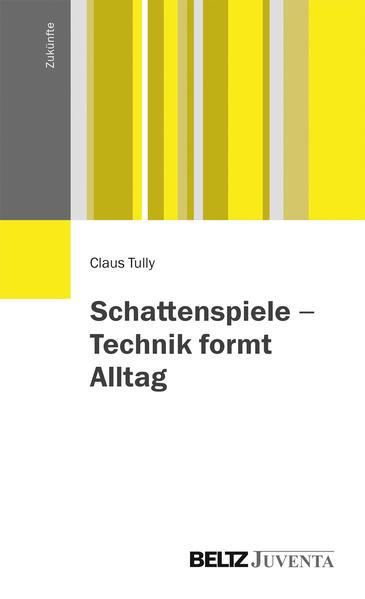 Schattenspiele - Technik formt Alltag - Coverbild