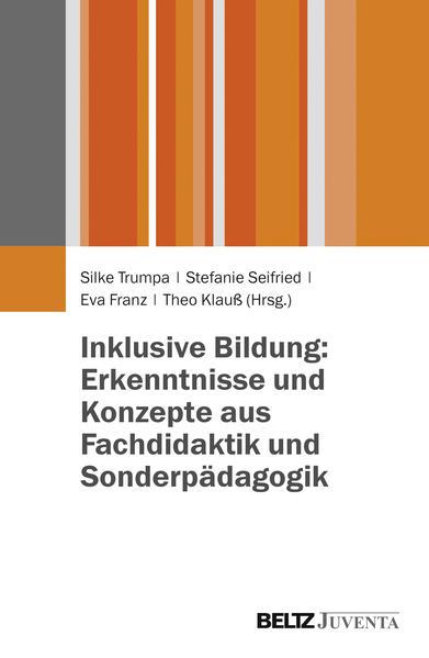 Inklusive Bildung: Erkenntnisse und Konzepte aus Fachdidaktik und Sonderpädagogik - Coverbild