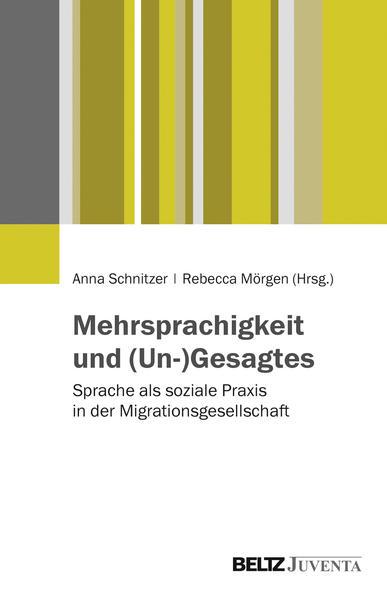 Mehrsprachigkeit und (Un-)Gesagtes - Coverbild