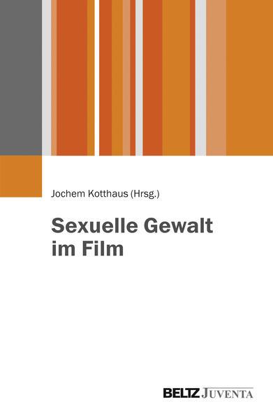 Sexuelle Gewalt im Film - Coverbild