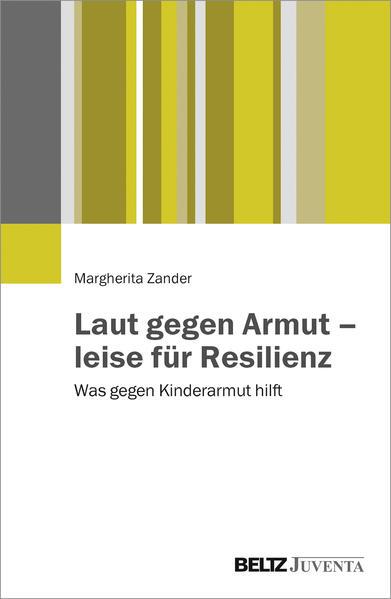Laut gegen Armut – leise für Resilienz - Coverbild