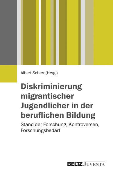 Diskriminierung migrantischer Jugendlicher in der beruflichen Bildung - Coverbild