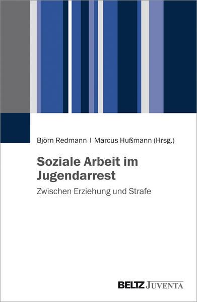 Soziale Arbeit im Jugendarrest - Coverbild