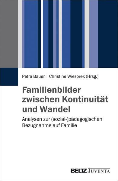 Familienbilder zwischen Kontinuität und Wandel - Coverbild