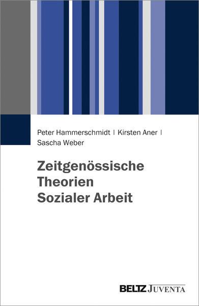 Zeitgenössische Theorien Sozialer Arbeit - Coverbild