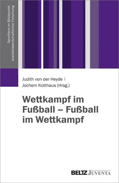 Wettkampf im Fußball – Fußball im Wettkampf - Coverbild