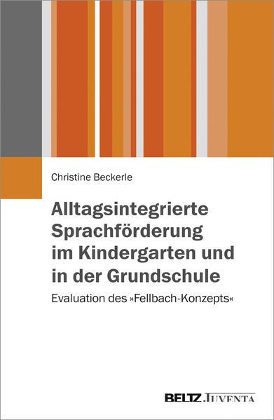 Alltagsintegrierte Sprachförderung im Kindergarten und in der Grundschule - Coverbild