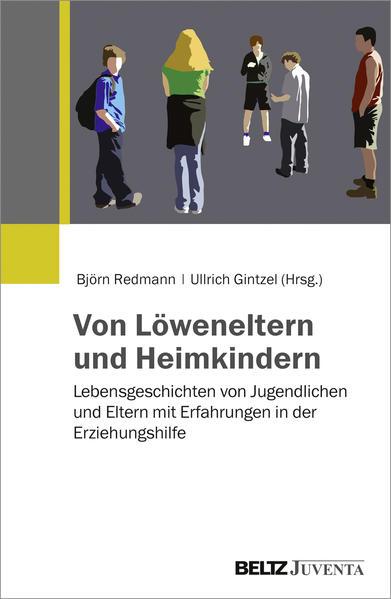Von Löweneltern und Heimkindern - Coverbild