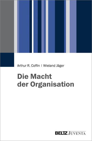 Die Macht der Organisation - Coverbild