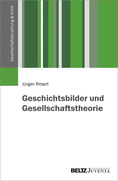 Geschichtsbilder und Gesellschaftstheorie - Coverbild